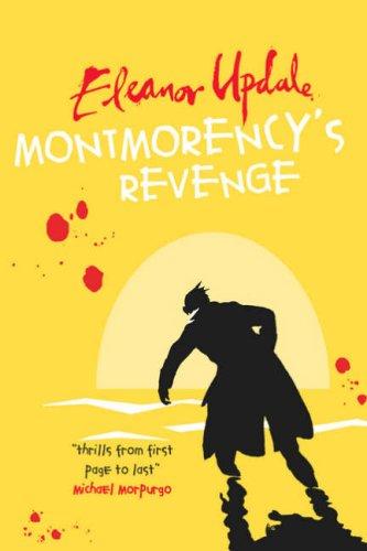 9780439942928: Montmorency's Revenge