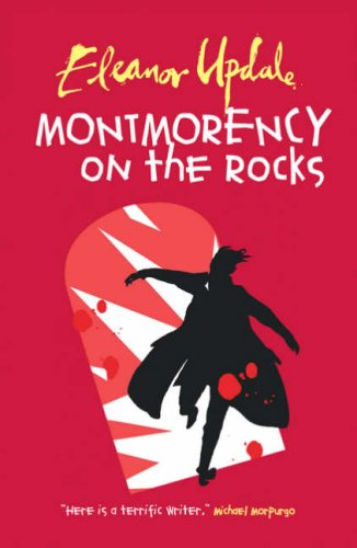 9780439943024: Montmorency on the Rocks