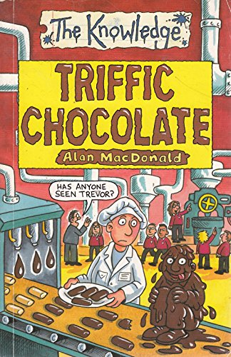 9780439943147: Triffic Chocolate (The Knowledge Series)