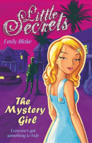 9780439943499: The Mystery Girl (Little Secrets) (Little Secrets)