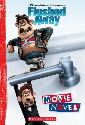 9780439943673: Flushed Away; The Movie Novel