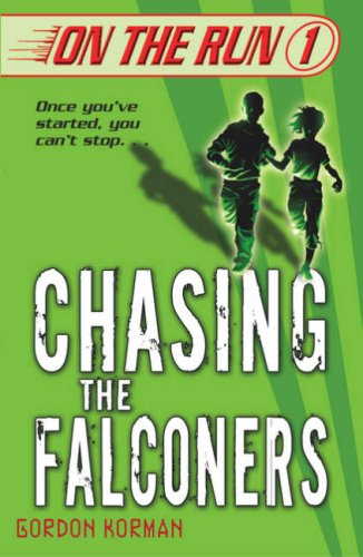 9780439943864: Chasing the Falconers (On the Run)