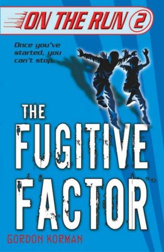 9780439943871: The Fugitive Factor (On the Run) (On the Run)