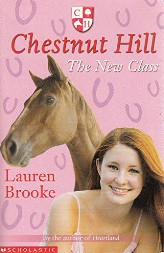 9780439943956: Chestnut Hill - the New Class