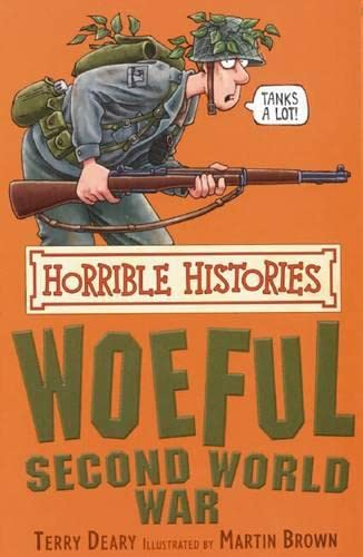 9780439943994: The Woeful Second World War (Horrible Histories)