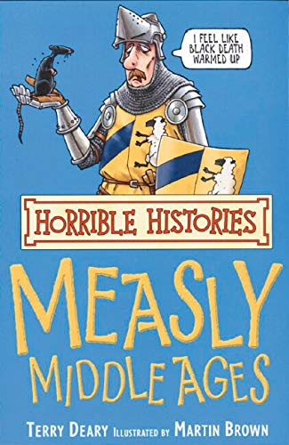 9780439944014: The Measly Middle Ages (Horrible Histories)