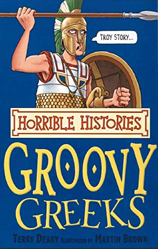 9780439944021: The Groovy Greeks (Horrible Histories)