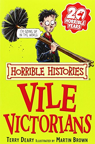 9780439944045: The Vile Victorians (Horrible Histories)