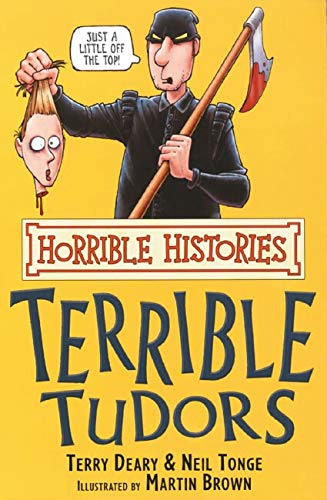 9780439944052: The Terrible Tudors (Horrible Histories)