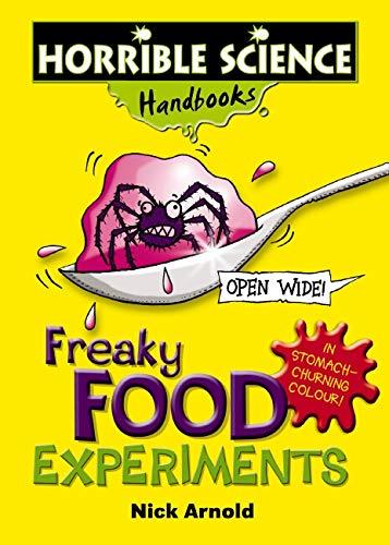 9780439944083: Freaky Food Experiments (Horrible Science Handbooks)