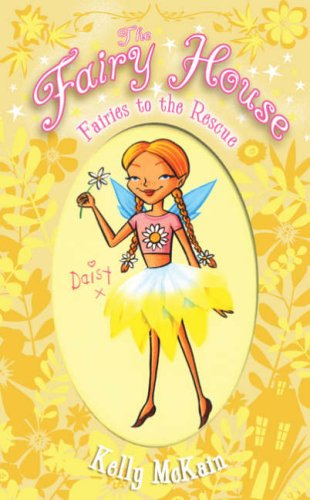9780439944311: Fairies to the Rescue (The Fairy House)