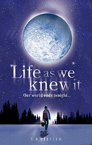 9780439944335: Life As We Knew It