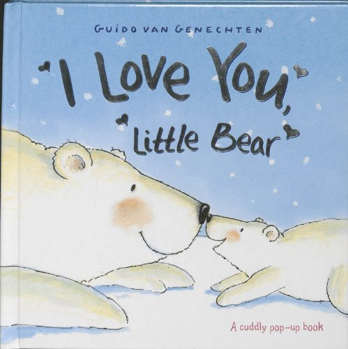 9780439944427: I Love You Little Bear (Pop Up Book)