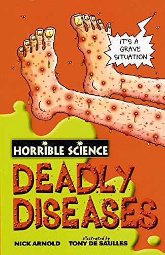 9780439944465: Deadly Diseases (Horrible Science)