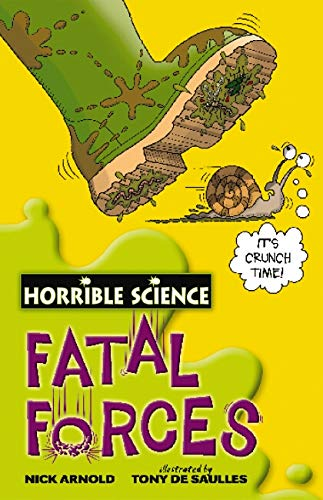 9780439944489: Fatal Forces (Horrible Science)