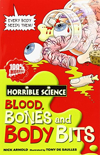 9780439944496: Blood, Bones And Body Bits (Horrible Science)