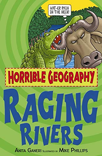 9780439944564: Raging Rivers (Horrible Geography)