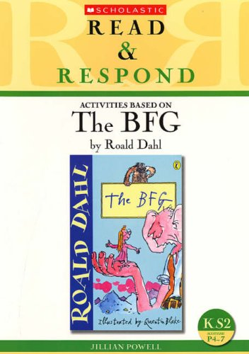 9780439945165: The BFG: teaching activities for guided and shared reading, writing, speaking, listening and more! (Read & Respond): Teacher's Resource