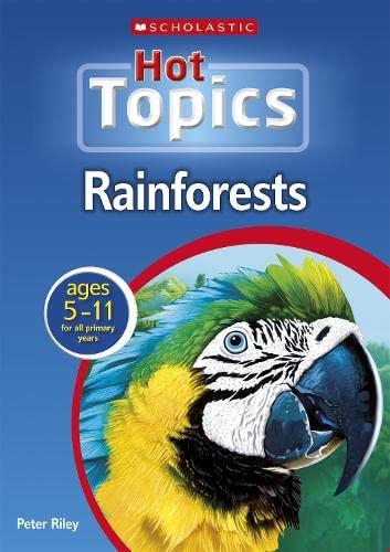 9780439945530: Rainforests (Hot Topics)