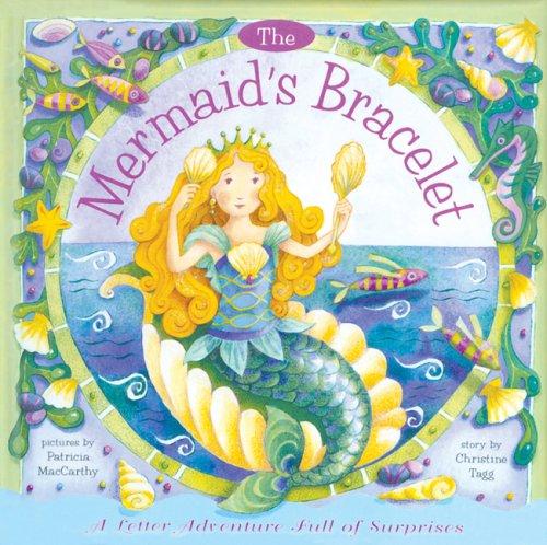 The Mermaid's Bracelet: A Letter Adventure: Beth Harwood