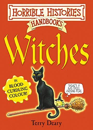 9780439949866: Witches (Horrible Histories Handbooks)