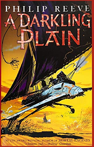 A Darkling Plain SIGNED COPY: Reeve, Philip.
