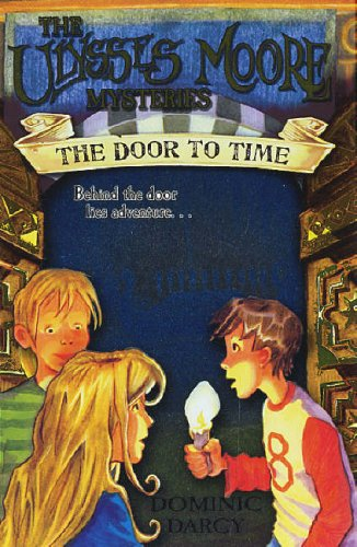 9780439950152: The Door to Time (Ulysses Moore) (Ulysses Moore)