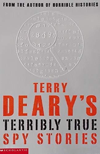 9780439950206: Terry Deary's Terribly True Spy Stories (Terry Deary's Terribly True Stories)