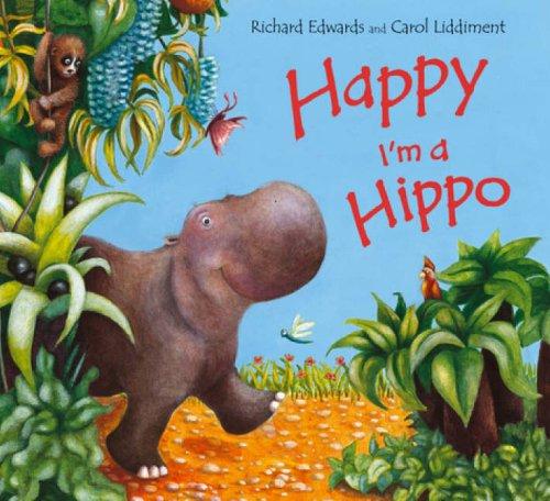 9780439950282: Happy I'm a Hippo