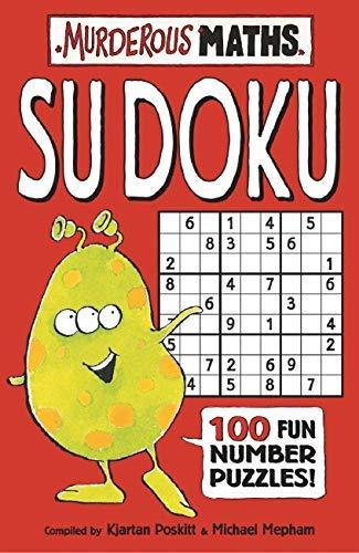 9780439950459: Su Doku 100 Fun Number Puzzles! (Murderous Maths)