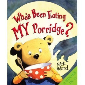 A Wolf at the Door and Who's Been Eating My Porridge (9780439950572) by Nick Ward