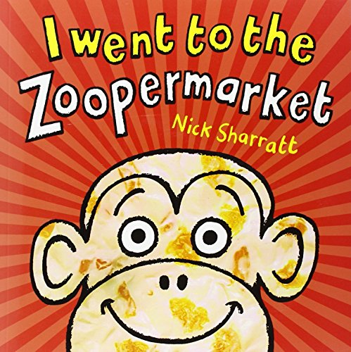 9780439950633: I Went To The Zoopermarket