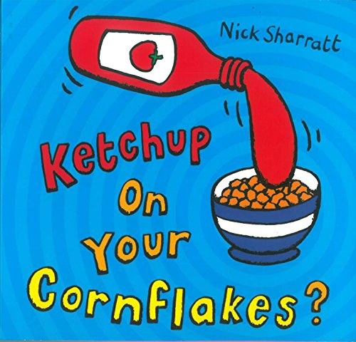 9780439950640: Ketchup on Your Cornflakes?