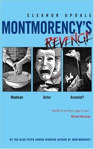 9780439950657: Montmorency's Revenge