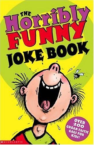 9780439950718: The Horribly Funny Joke Book