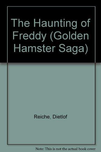 9780439951265: The Haunting of Freddy (Golden Hamster Saga)