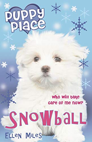 9780439951401: Snowball (Puppy Place)