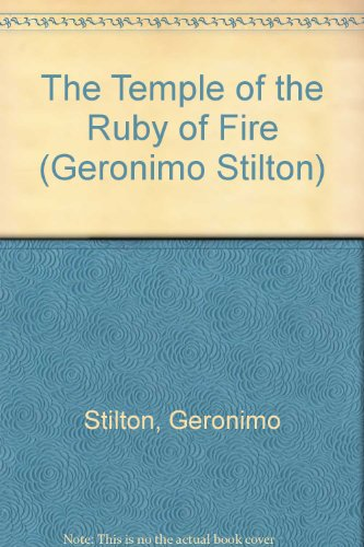 9780439951425: The Temple of the Ruby of Fire (Geronimo Stilton)