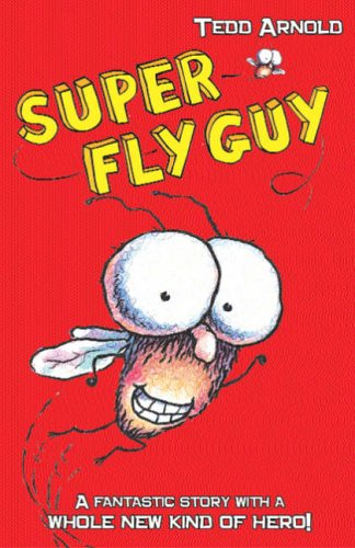 9780439951579: Super Fly Guy