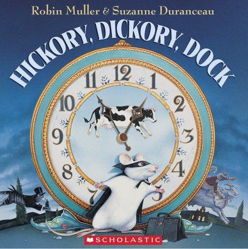 Hickory, Dickory, Dock: Robin Muller