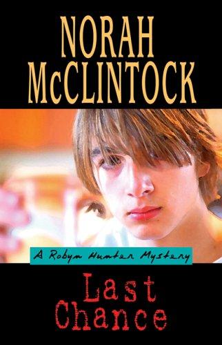 9780439952293: Last Chance : A Robyn Hunter Mystery