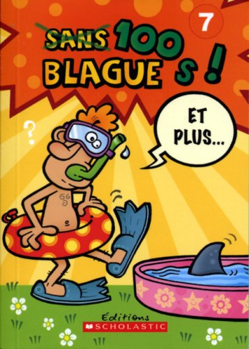 9780439952941: Sans 100 Blague s! Et Plus...