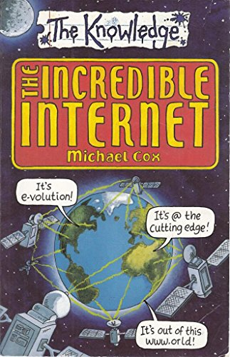 9780439954051: The Incredible Internet