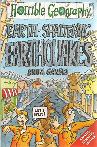 9780439954211: Earth Shattering Earthquakes (Horrible Geography)