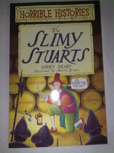 9780439954358: Horrible histories: The slimy Stuarts