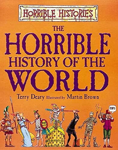 9780439954556: The Horrible History of the World (Horrible Histories Handbooks)