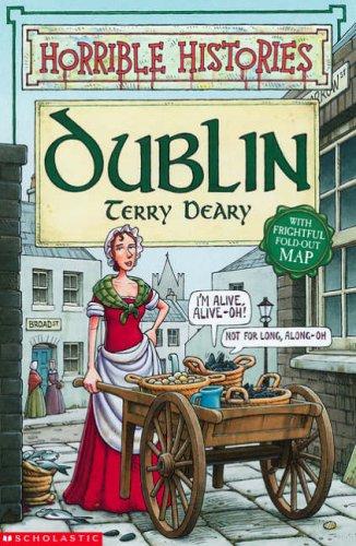 9780439954686: Dublin (Horrible Histories)