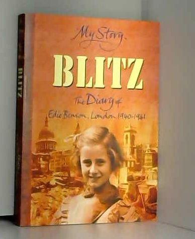 9780439954907: My Story. Blitz: The Diary of Edie Benson, London 1940-1941