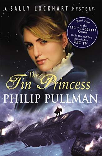 9780439955270: The Tin Princess (Sally Lockhart Quartet): 4