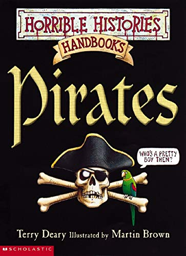 9780439955782: Horrible History: Pirates (Horrible Histories Handbooks)